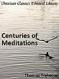 Centuries of Meditations - Enhanced Version
