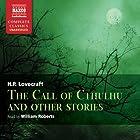 Call of Cthulhu and Other Stories Hörbuch von H. P. Lovecraft Gesprochen von: William Roberts