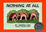 Nothing At All (Fesler-Lampert Minnesota Heritage) (0816644187) by Gag, Wanda