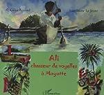 Ali, chasseur de voyelles de Mayotte