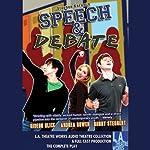 Speech and Debate   Stephen Karam