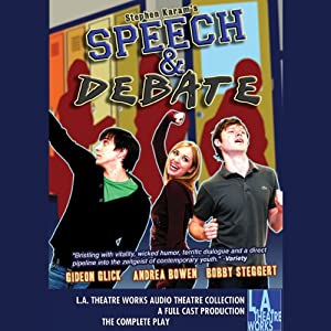 Speech and Debate | [Stephen Karam]