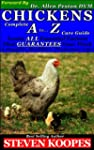 CHICKENS Complete A to Z Care Guide (...
