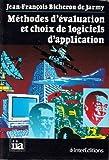 echange, troc Jean-François Bicheron de Jarmy - Méthodes d'évaluation et choix de logiciels d'application
