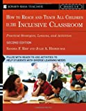 img - for How To Reach and Teach All Children in the Inclusive Classroom: Practical Strategies, Lessons, and Activities, 2nd Edition book / textbook / text book
