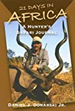 21 Days in Africa: A Hunter's Safari Journal
