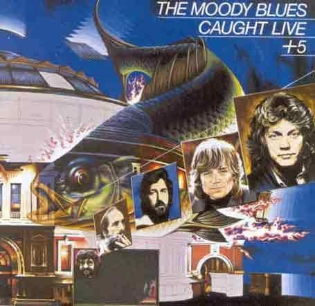 The Moody Blues - Caught Live +5 - Zortam Music