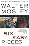 img - for Six Easy Pieces: Easy Rawlins Stories book / textbook / text book