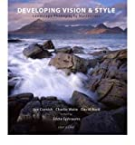 Developing Vision & Style: A Landscape Photography Masterclass (Light & Land series) (1902538498) by Waite, Charlie