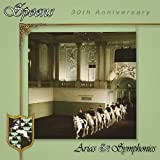 Arias & Symphonies 30th Anniversary