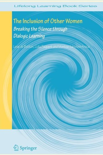 The Inclusion of Other Women: Breaking the Silence through Dialogic Learning (Lifelong Learning Book Series)