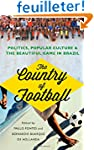 The Country of Football: Politics, Po...