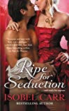 Ripe for Seduction (The League of Second Sons)