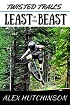 Twisted Trails: Least Of The Beast