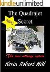 The Quadrajet MPG Secret (English Edi...