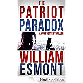 The Patriot Paradox: An International Spy Thriller (Reluctant Hero Book 1)
