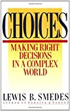 Choices (0060674113) by Smedes, Lewis B.