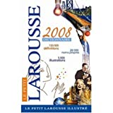 Petit Larousse Illustre 2008 Edition (French Edition) ~ Larousse Editorial Staff