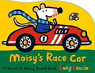 Book Cover: Maisy's Race Car: A Go with Maisy Board Book