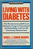 img - for Living With Diabetes: The Revolutionary Self-Care Diabetes Program Developed by Rockefeller and Cornell University Researchers book / textbook / text book