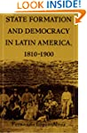 State Formation and Democracy in Lati...