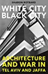 White City, Black City - Architecture...