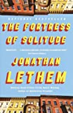 The Fortress of Solitude (0375724885) by Jonathan Lethem