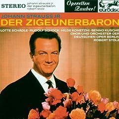 """Johann Strau� II: Der Zigeunerbaron (excerpts) - """"Operetta Highlights"""""""