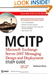 MCITP: Microsoft Exchange Server 2007...