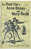 img - for The Pirate Trial of Anne Bonny and Mary Read book / textbook / text book
