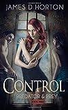 Control (Predator & Prey) (Volume 3)