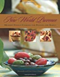 img - for New World Provence: Modern French Cooking for Friends and Family book / textbook / text book