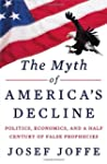 Myth Of America's Decline, The