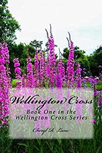 Wellington Cross by Cheryl R. Lane ebook deal