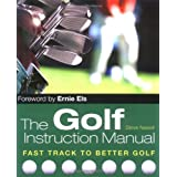 The Golf Instruction Manualby Steve Newell
