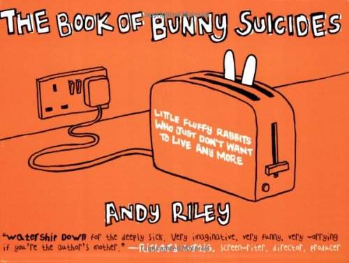 The Book of Bunny Suicides: Andy Riley: 9780452285187: Amazon.com: Books