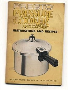 presto pressure canner instructions