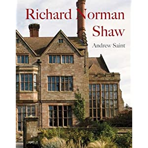 Richard Norman Shaw (Paul Mellon Centre for Studies in British Art) Andrew Saint