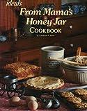 echange, troc Catharine P. Smith - From Mama's Honey Jar Cookbook