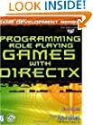 Programming Role Playing Games with DirectX with CD (The Premier Press Game Development Series)