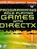 Programming Role Playing Games with DirectX w/CD (The Premier Press Game Development Series)