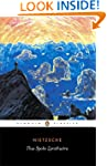 Thus Spoke Zarathustra: A Book for Ev...