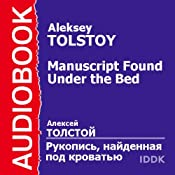 A Manuscript Found Under the Bed | [Aleksey Tolstoy]