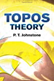 Topos Theory (Dover Books on Mathematics)