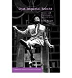 img - for [(Post-Imperial Brecht: Politics and Performance, East and South )] [Author: Loren Kruger] [May-2007] book / textbook / text book