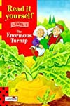 The Enormous Turnip (New Read it Yourself)