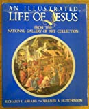 img - for An Illustrated Life of Jesus (Hardcover) 1988 book / textbook / text book