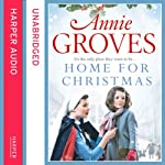 Home for Christmas | Annie Groves