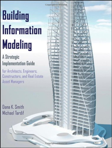 Building Information Modeling: A Strategic Implementation...