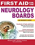 First Aid for the Neurology Boards (FIRST AID Specialty Boards)